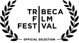 Official Selection: Tribeca Film Festival