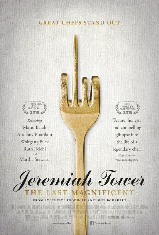 Jeremiah Tower: The Last Magnificent Biographical Documentary Movie