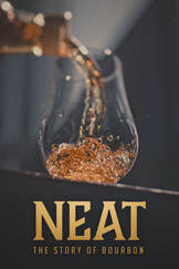 Neat: The Story Of Bourbon Movie